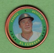 1971 Topps Coin #25 Al Ferrara Padres NM+