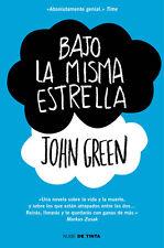 Bajo la Misma Estrella:  de John M. Green libro (Spanish Edition)