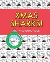 XMAS Sharks: A Coloring Book by Brains, Val Book The Fast Free Shipping