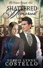 Shattered Memories Charleston Earthquake Series Volume 1