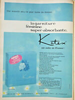 PUBLICITÉ DE PRESSE 1961 KOTEX LA GARNITURE FÉMININE SUPER-ABSORBANTE