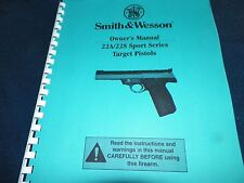 SMITH & WESSON, 22A/22S, TARGET  PISTOL  MANUAL,    33 Pages