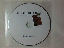 GOO GOO DOLLS Better days cd singolo PR0M0 RARISSIMO