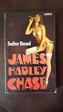 "James Hadley Chase, ""Safer Dead,"" 1982, CORGI 10840 ,VG+"