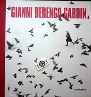 GIANNI BERENGO GARDIN Edizione Illustrata Contrasto 2005 Autografato