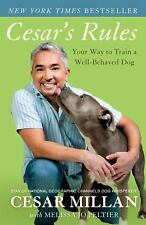 Cesar's Rules: Your Way to Train a Well-Behaved Dog by Cesar Millan Paperback Bo