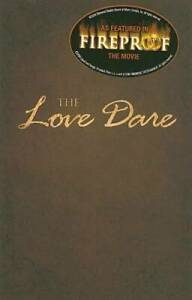 The Love Dare - Paperback By Kendrick, Stephen - VERY GOOD