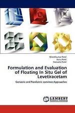 Formulation and Evaluation of Floating In Situ Gel of Levetiracetam: Geriatric a