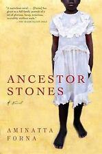 Ancestor Stones: By Forna, Aminatta