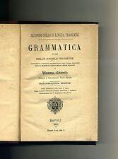 Vincenzo Leitenitz # SECONDO CORSO DI LINGUA FRANCESE - GRAMMATICA # 1891