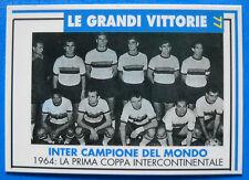 MASTERS CARDS INTER - N.77 - LE GRANDI VITTORIE - 1964: INTER CAMPIONE DEL MONDO