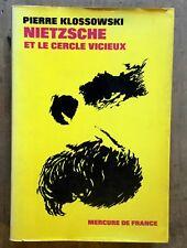 PIERRE KLOSSOWSKI : NIETZSCHE ET LE CERCLE VICIEUX / MERCURE DE FRANCE 1969