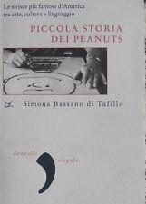 PICCOLA STORIA DEI PEANUTS - Simona Bassano di Tufillo - Donzelli ed.