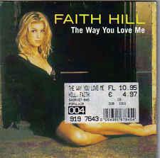 Faith Hill -The Way You love me cd single