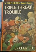 Vintage TRIPLE THREAT TROUBLE #18 Chip Hilton Sports Story Clair Bee HBPC 1960