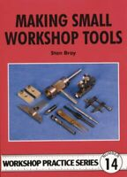 Making Small Workshop Tools by Stan Bray 9780852428863 | Brand New