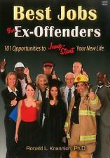 NEW Best Jobs for Ex-Offenders: 101 Opportunities to Jump-Start Your New Life