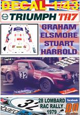 DECAL 1/43 TRIUMPH  TR7 V8 GRAHAM ELSMORE RAC R. 1979 16th (04)