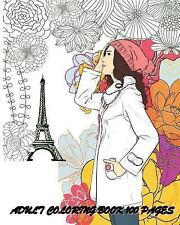 Adult Coloring Book 100 Pages: Fashion Classy Chic Design & Women Sketches, Ann