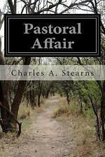 Pastoral Affair by Charles A. Stearns (2014, Paperback)