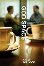 God Space: Where Spiritual Conversations Happen Naturally , Group Publishing