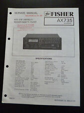 Original Service Manual  Fisher Cassette Player AX 735