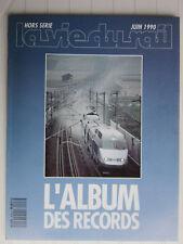 La vie du RAIL hors série  / L'Album des records