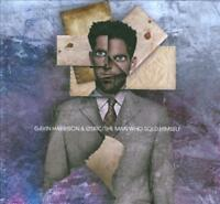 GAVIN HARRISON/05RIC - THE MAN WHO SOLD HIMSELF NEW CD