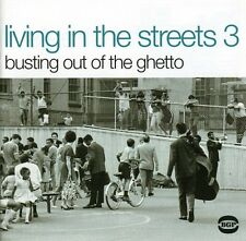 Various Artists - Living in the Streets 3: Busting Out of the Ghetto [New CD] UK