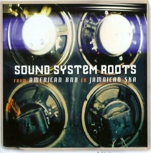 Various – Sound System Roots - From American RnB To Jamaic new cd  new in seal