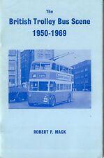 British Trolley Bus Scene 1950-1969 Robert Mack 1969