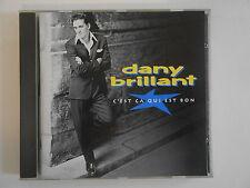 DANY BRILLANT : C'EST CA QUI EST BON - [ CD ALBUM ] --> PORT GRATUIT