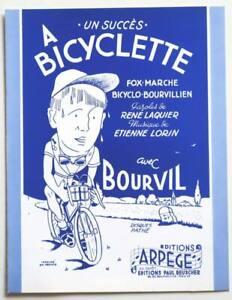 Partition sheet music BOURVIL : A Bicyclette * 40's Lorin Laquier