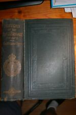 History of the Rifle Brigade The 95th : Published 1877