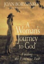 NEW - A Woman's Journey to God by Borysenko, Joan