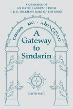 A Gateway to Sindarin : A Grammar of an Elvish Language from J. R. R....