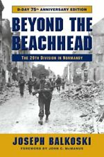 Beyond the Beachhead The 29th Infantry Division in Normandy 9780811738446