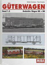 Güterwagen Band 1.2 Gedeckte Wagen DB + DR