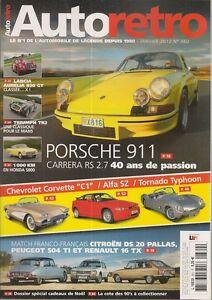 AUTO RETRO 360 PORSCHE 911 CARRERA RS 2.7 LANCIA AURELIA B20 GT TORNADO TYPHOON