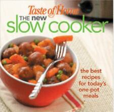 Taste of Home The New Slow Cooker : The Best Recipes for Today's One-Pot...