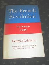 THE FRENCH REVOLUTION FROM ITS ORIGINS TO 1793 GEORGES LEFEBVRE 1962 366 PAGES
