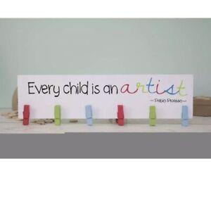 'Every Child Is An Artist'  Wooden Peg Board / Picture Art Hanger