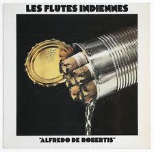 ALFREDO DE ROBERTIS quena kena flute andean french chant du monde LDX 74448 LP