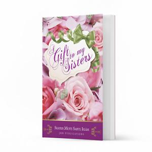 Gift to my Sisters by Shaykh Mufti Saiful Islam