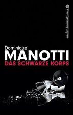 Manotti, Dominique - Das schwarze Korps //3