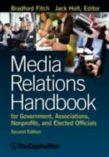 Media Relations Handbook for Government, Associations, Nonprofits, and...
