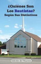 ¿Quiénes Son Los Bautistas? Según Sus Distintivos by Jeremy Markle (2014,...