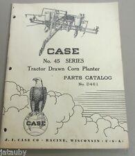 Vintage CASE No. 45 Series TRACTOR DRAWN CORN PLANTER PARTS CATALOG D461 Eagle