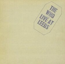 THE WHO - LIVE AT LEEDS: CD ALBUM SET (1995 EXPANDED EDITION)