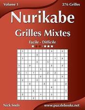 Nurikabe: Nurikabe Grilles Mixtes - Facile à Difficile - Volume 1 - 276...